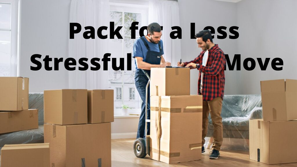 How to Pack for a Less Stressful Move